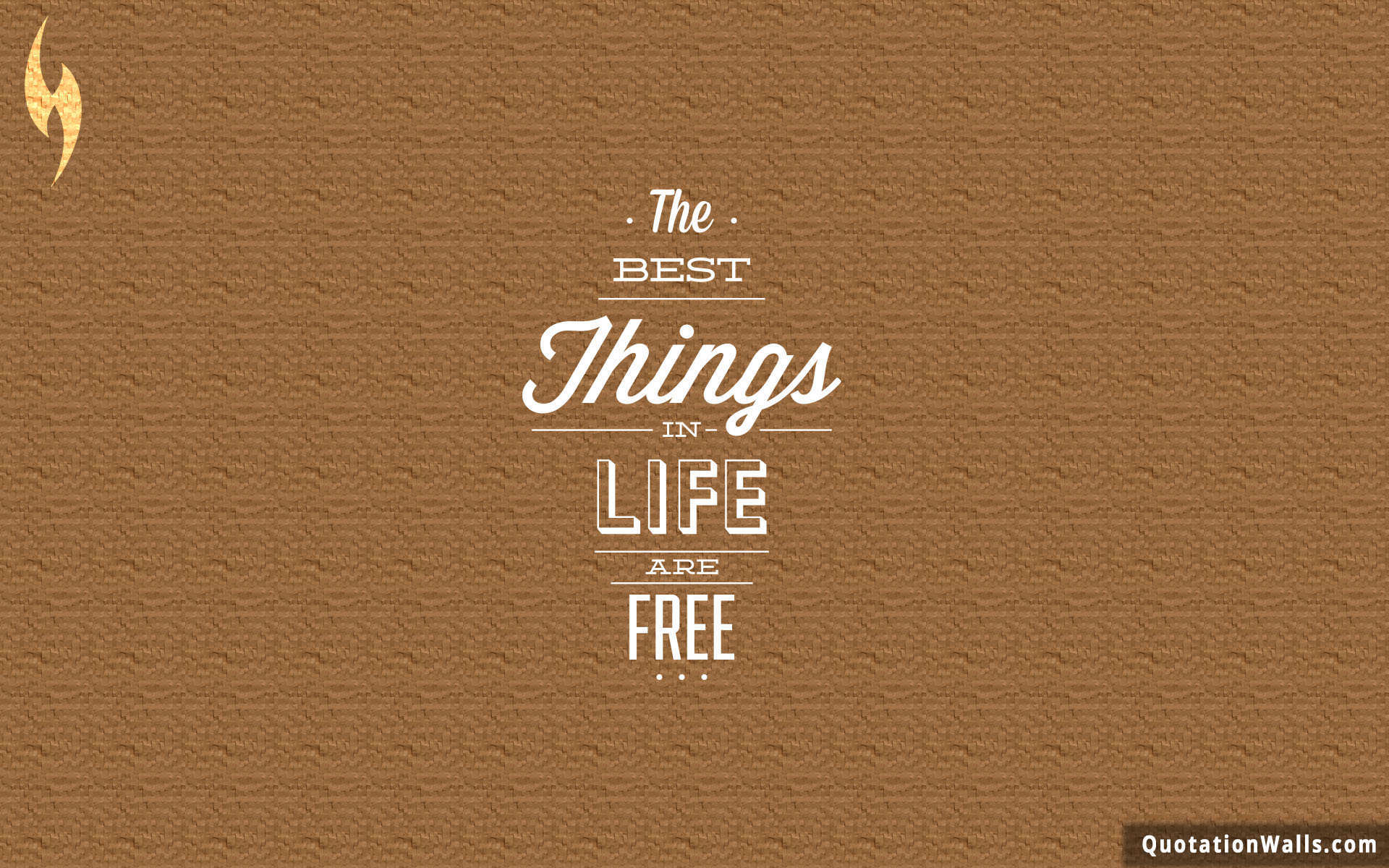 Best Things In Life Are Free Wallpaper For Mobile