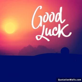 Success quote: Good Luck