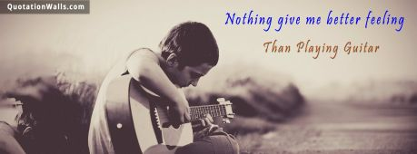 Guitar quote: Nothing gives me better feeling than playing guitar