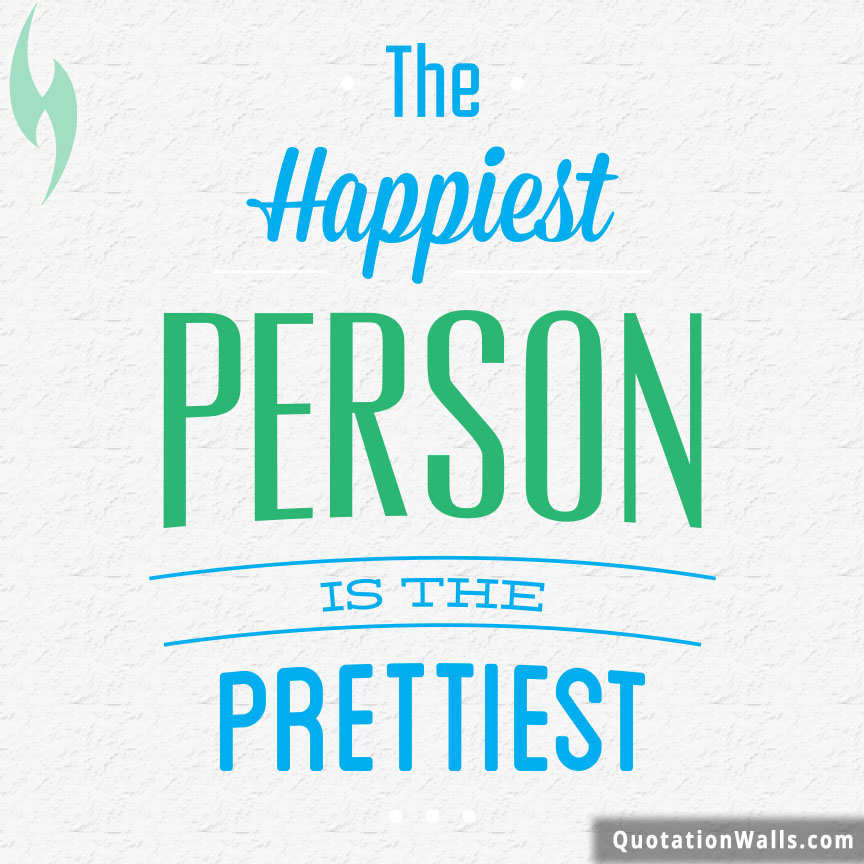 happiest person is prettiest life quote for instagram image for