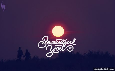 Beautiful quote: Beautiful You