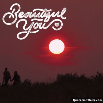 Happy quote: Beautiful You