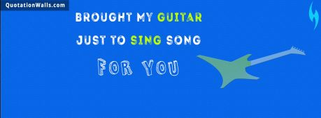 Love quote cover: Brought my guitar just to sing song for you