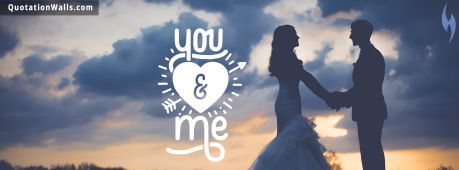 Love quote: You And Me