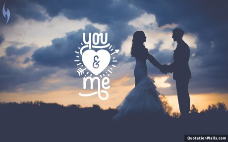 Beautiful quote: You And Me