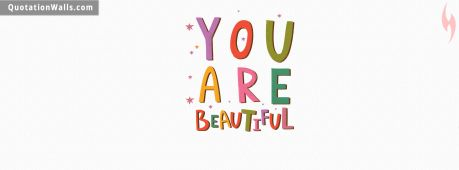 Love quote: You are beautiful