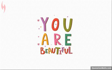 Beautiful quote: You are beautiful