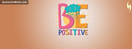 Motivational quote cover: Be Positive