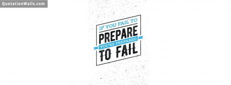 Motivational quote cover: If you fail to prepare you're prepared to fail