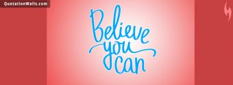 Motivational quote cover: Believe you can