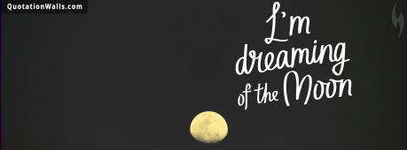 Work Hard quote: Dreaming of the moon