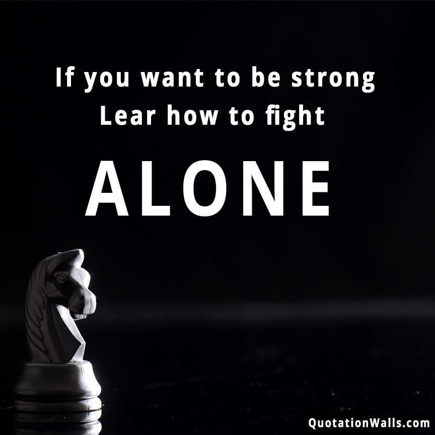 Fight Alone Whatsapp DP
