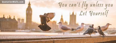 Motivational quote cover: You can't fly unless you let yourself