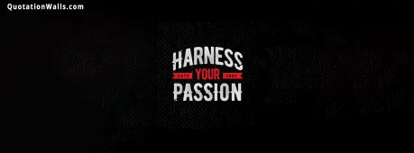 Motivational quote cover: Harness your passion.