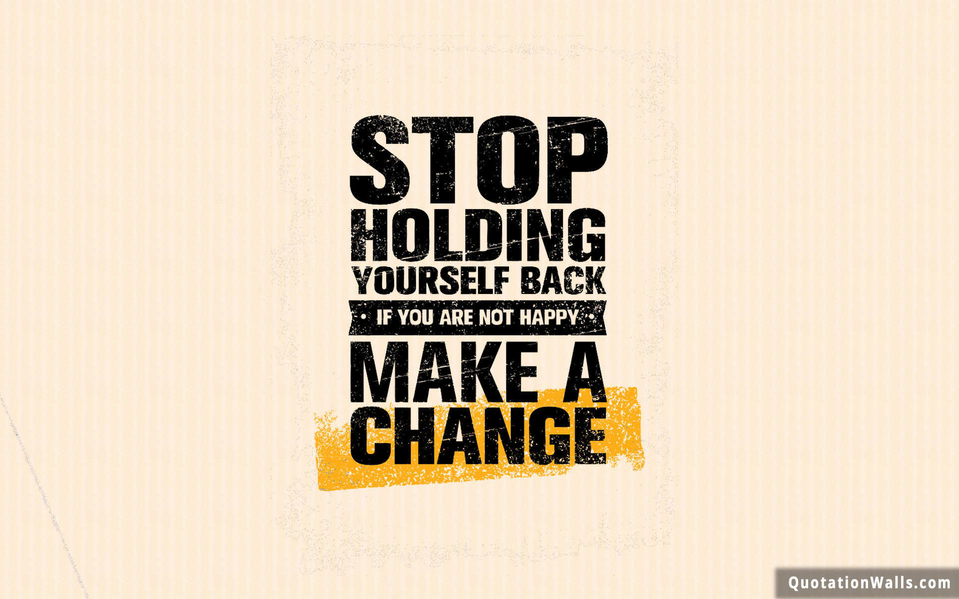Make A Change Wallpaper For Desktop