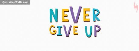 Motivational quote cover: Never Give Up