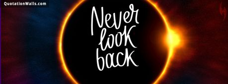 Motivational quote cover: Never Look Back