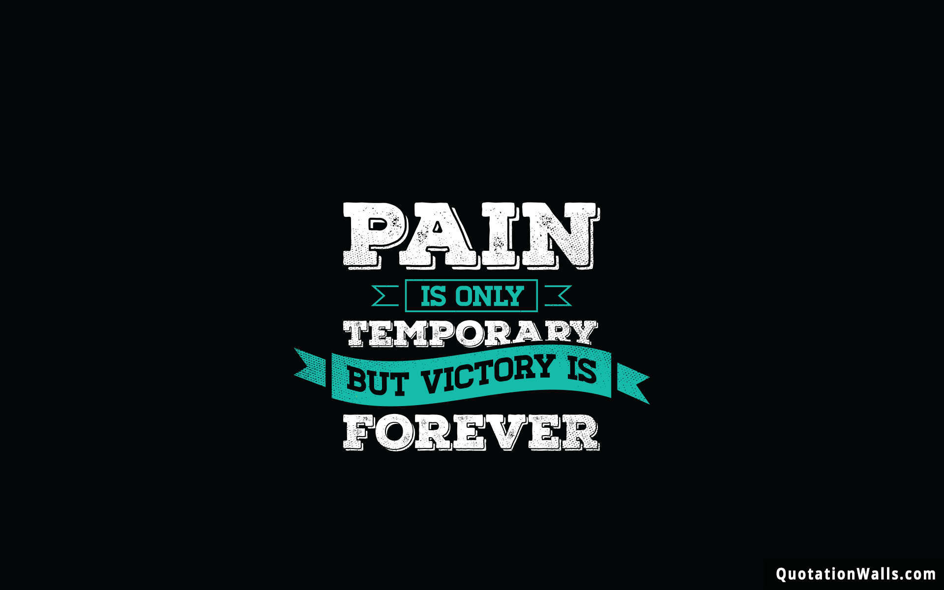 Pain Is Temporary Motivational Wallpaper For Desktop Quotationwalls