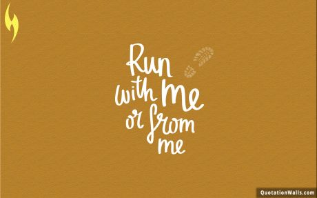 Motivational quote: Run with me