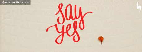 Workout quote: Say Yes