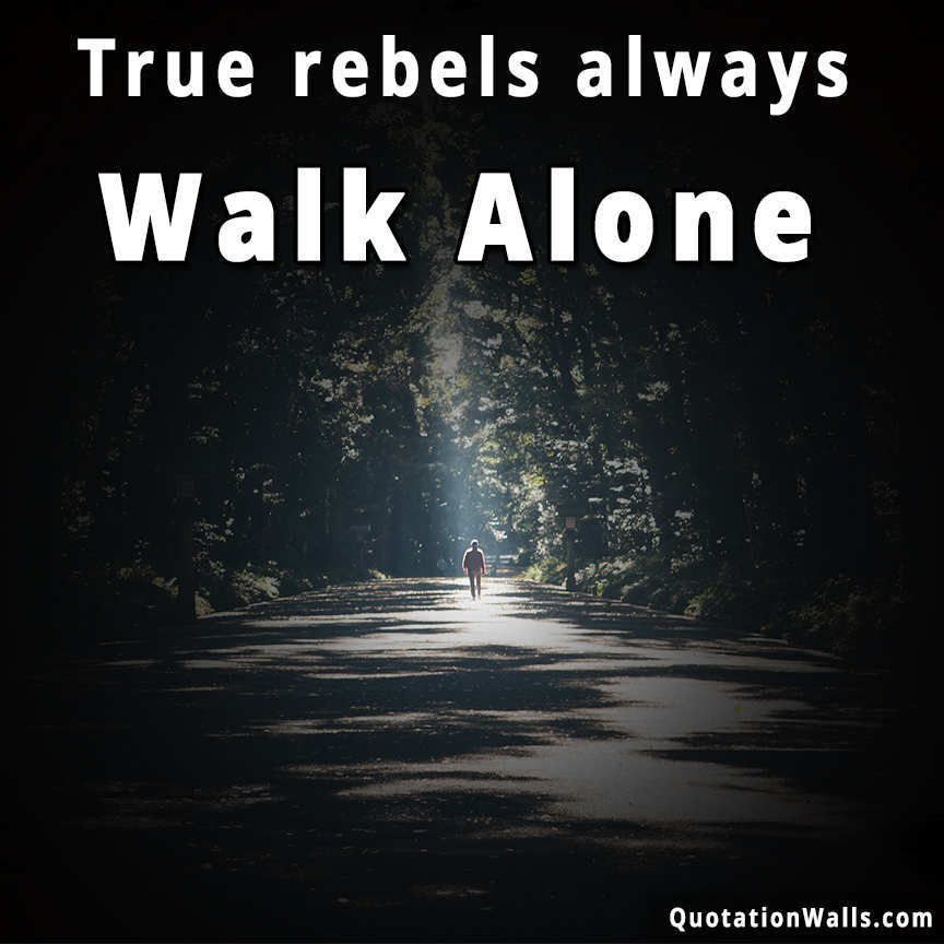 True Rebel Motivational Whatsapp Dp Whatsapp Profile Picture