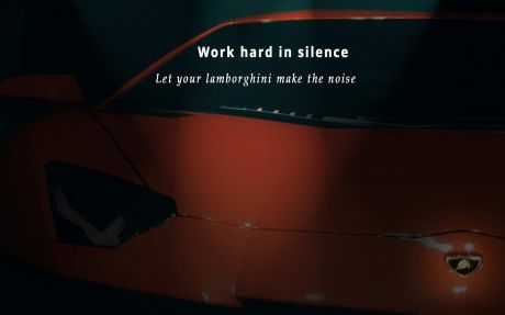 Motivational quote: Work hard in silence, let your lamborghini make the noise.